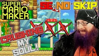 CRUSHING MY SOUL - Super Mario Maker - Super Expert No Skip with Oshikorosu
