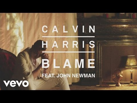 Calvin Harris  Blame Audio ft John Newman