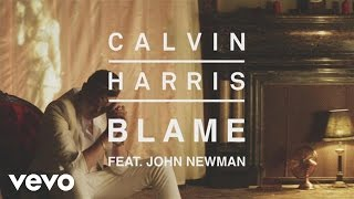 Video Calvin Harris - Blame (Audio) ft. John Newman download MP3, 3GP, MP4, WEBM, AVI, FLV November 2017