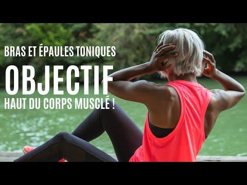 Bras et épaules toniques - Objectif HAUT DU CORPS MUSCLÉ!