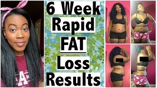 6 WEEK RAPID *FAT* LOSS RESULTS