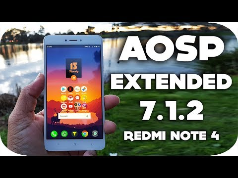 Aosp Extended 7.1.2 Redmi Note 4 Best Rom ?