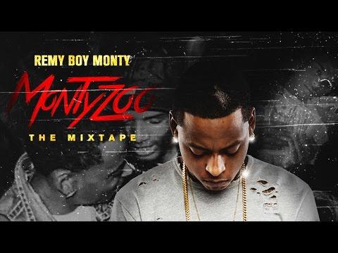 Remy Boy Monty - Monty Zoo (Full Mixtape)