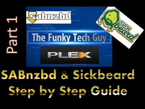 How to setup SABnzb and Sickbeard Part 1