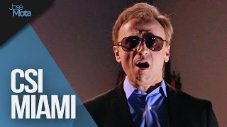 CSI Miami: con prisa   José Mota presenta...