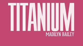 Madilyn Bailey - Titanium Lyrics (1 hr)