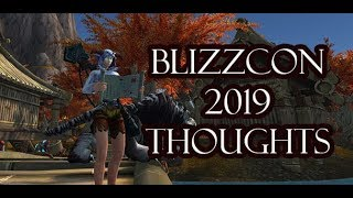 Blizzcon 2019 Thoughts