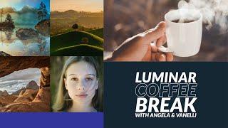 Luminar Coffee Break: Weekly Wrap Up