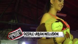 Cambiando el Tema Tv  - Desfile Urban Inclusión