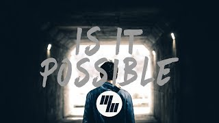 Arcando - Is It Possible (Lyrics Lyric Video) feat. MenEnd