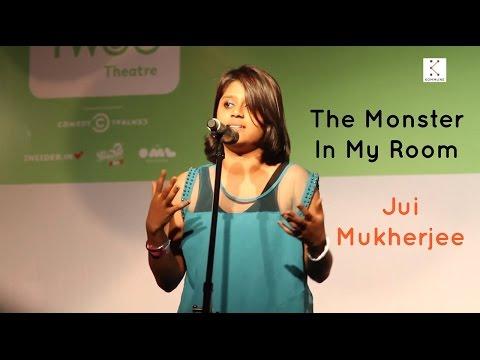 The Storytellers: The Monster in my Room - Jui Mukherjee