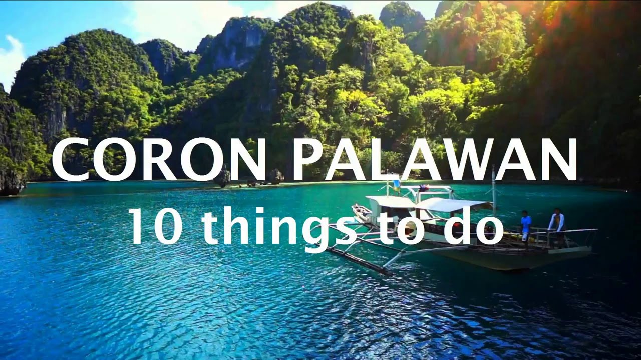 Things To Do In CORON PALAWAN YouTube - 10 things to see and do in cebu philippines