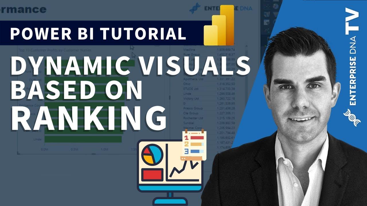 Create Dynamic Visuals Based On Ranking in Power BI w/DAX
