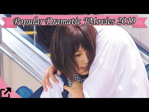 Top 10 Popular Dramatic Japanese Movies 2019