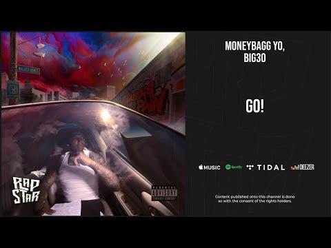 Moneybagg Yo, BIG30 – ''GO!'' (A Gangsta's Pain)