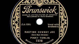 1935 version: Pinky Tomlin - Ragtime Cowboy Joe