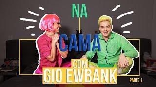 Baixar NA CAMA COM GIO EWBANK E... FELIPE NETO (parte 1) | GIOH