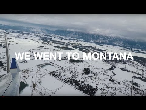 That One Time... We Went to Montana