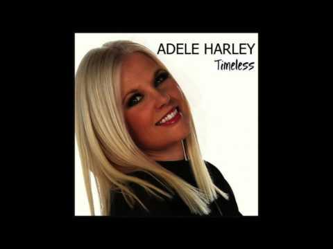 Adele Harley - Timeless (Full Album) [Official Audio]