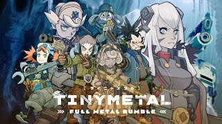 TINY METAL: FULL METAL RUMBLE - Release Date Announcement Trailer
