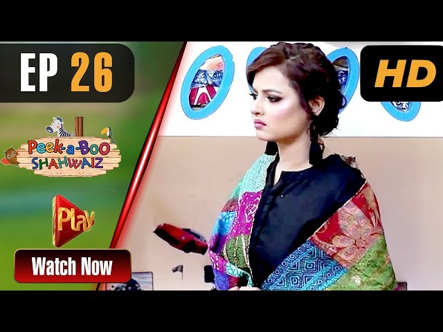 Peek A Boo Shahwaiz - Episode 26 | Play Tv Dramas | Mizna Waqas, Shariq, Hina Khan | Pakistani Drama