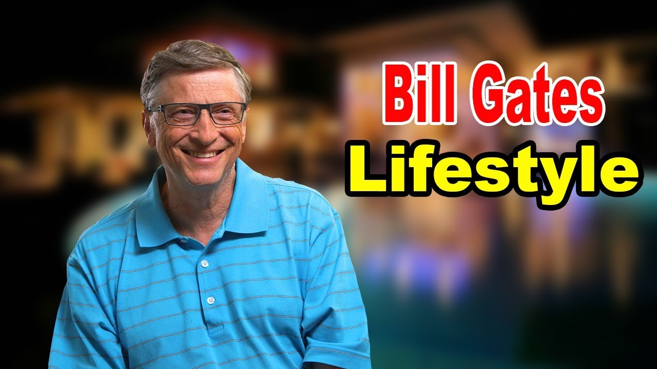 Download Bill Gates - Lifestyle, Family, Net Worth, Biography 2020   Celebrity Glorious