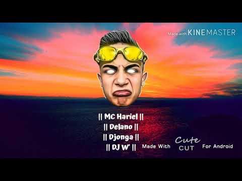 MC Hariel - Djonga Part. Delano - Deus E Familia - Prod.DJ W'  - 2019