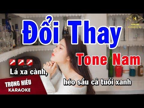 Karaoke Đổi Thay Tone Nam Nhạc Sống | Trọng Hiếu