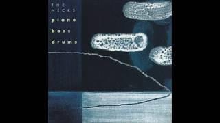 The Necks - Piano Bass Drums (1998) (Full Album)