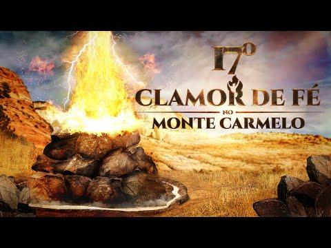 17º Clamor de Fé direto do Monte Carmelo - 11/12/18