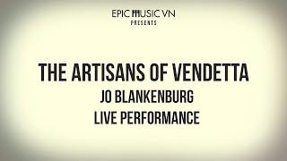 Live Performance | Jo Blankenburg - The Artisans of Vendetta | Orchestra Music | Epic Music VN