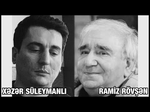 Ramiz Rövşənin 5 möhtəşəm sevgi şeiri Xəzər Süleymanlının ifasında