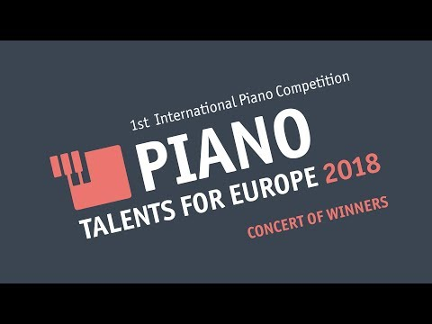 Piano Talents for Europe 2018 | Concert of winners | May 8th, 2018