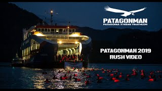 PATAGONMAN 2019 - Rush Video