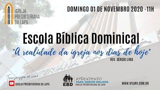"""EBD - Tema: """"A realidade da igreja nos dias de hoje""""Rev. Sérgio Lima"""