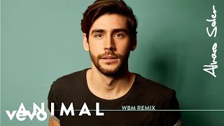 Скачать Alvaro Soler Animal WBM Remix