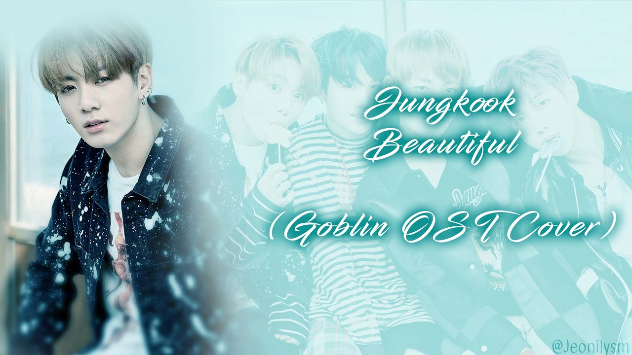 [TWT] BTS Jungkook - Beautiful (Goblin OST Cover) [Lyrics Han|Rom|Eng]