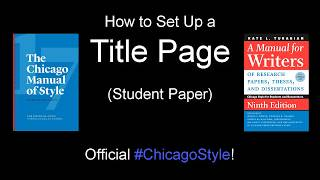 How to Set Up a Title Page in Chicago Style (Student Paper)