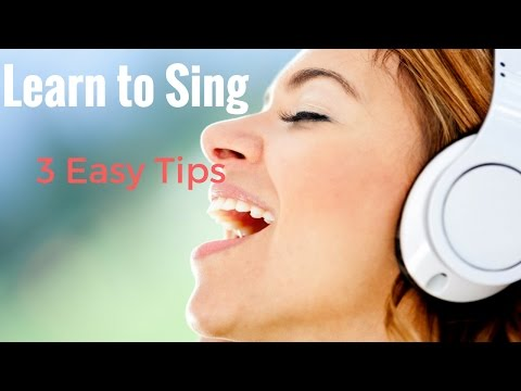 Learn To Sing | 3 Tips For Beginners - Sing Like A Pro