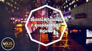 Play Déjà Vu (feat. Guapdad 4000)