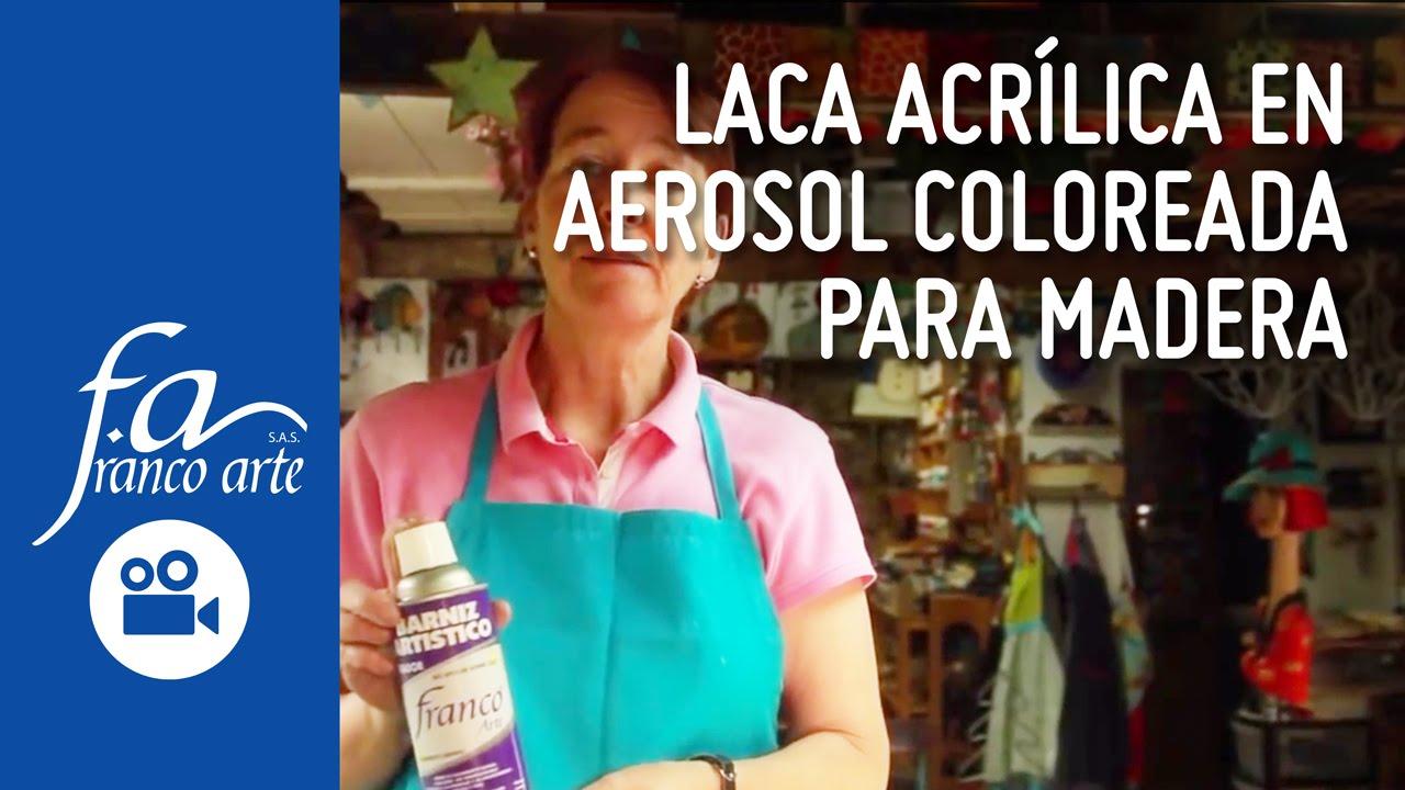 Laca acr lica en aerosol coloreada para madera youtube - Laca blanca para madera ...