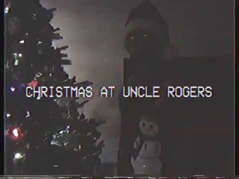 Christmas At Uncle Rogers