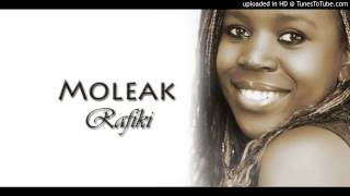 Moleak - Rafiki - Official