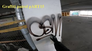 Graffiti Patrol PART15 Two Large Graffiti Bombs In The Parking Lot FULL Process Relaxation