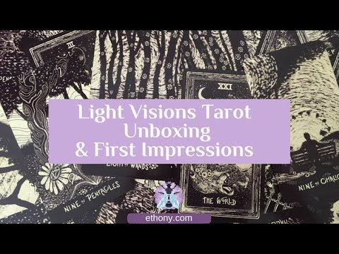 Light Visions Tarot - Second Edition - Unboxing and First Impressions