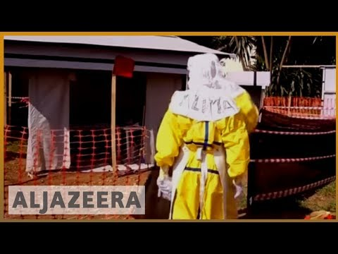 🇨🇩 DRC says Ebola outbreak worst in country's recorded history | Al Jazeera English