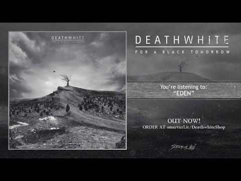 Deathwhite - Eden