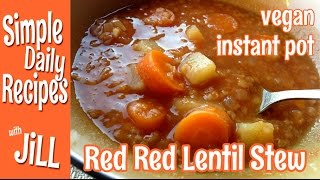 The Red Red Lentil Stew From Instant Pot, Oil-free And Vegan