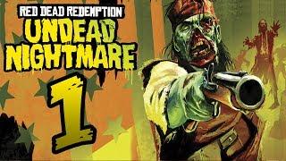 RED DEAD REDEMPTION: Undead Nightmare [DLC]   PARTE 1   LET