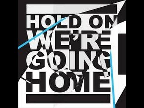 Drake - Hold On, We're Going Home Feat....